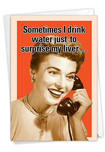 NobleWorks - Funny Retro Birthday Card with Envelope - Adult Humor, Celebration Greeting - Drink Water 8915