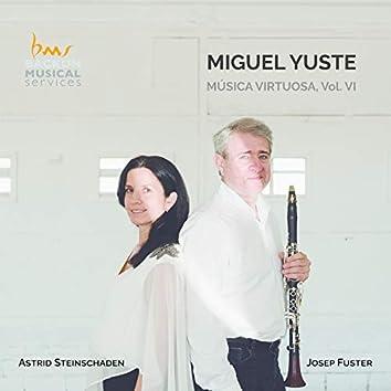 Yuste: Música Virtuosa, Vol. 6