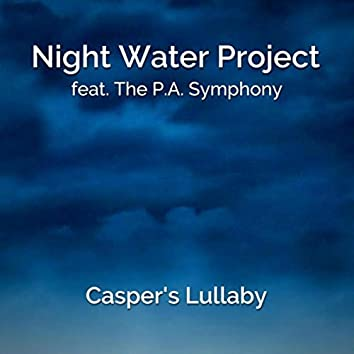 Casper's Lullaby (feat. The P.A. Symphony)