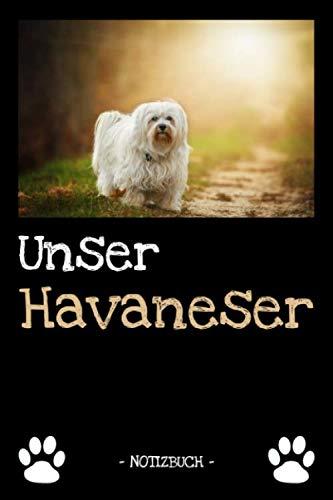 Unser Havaneser: Hundebesitzer | Hund | Haustier | Notizbuch | Tagebuch | Fotobuch | zur Futter Doku | Geschenk | Idee | liniert + Fotocollage | ca. DIN A5