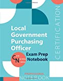 """Image of Local Government Purchasing Officer Certification Exam Preparation Notebook, examination study writing notebook, Office writing notebook, 154 pages, 8.5"""" x 11"""", Glossy cover"""