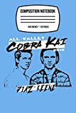 Composition Notebook: Cobra Kai Diaz Vs Keene 120 Wide Lined Pages - 6' x 9' - College Ruled Journal Book, Planner, Diary for Women, Men, Teens, and Children