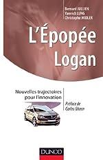 L'épopée LOGAN - Nouvelles trajectoires pour l'innovation de Bernard Jullien