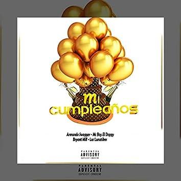 Mi Cumpleaños (feat. Mc Boy El Doggy, Crimen OTB & Los Lunatikos)