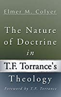 The Nature of Doctrine in T.F. Torrance's Theology