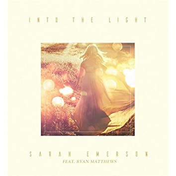 Into the Light (feat. Ryan Matthews)