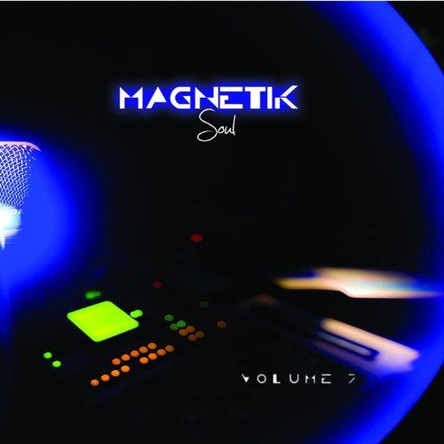 Magnetik Soul, Vol. 7 (70's Soul Music Rare Tracks)