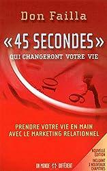 Le livre de don failla montre comment fonctionne le marketing relationnel pour prendre sa vie en main