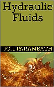 Hydraulic Fluids  Industrial Hydraulic Book Series  Advanced Level