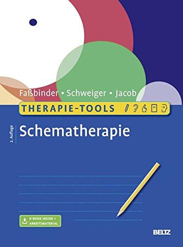 Therapie-Tools Schematherapie: Mit E-Book inside und Arbeitsmaterial