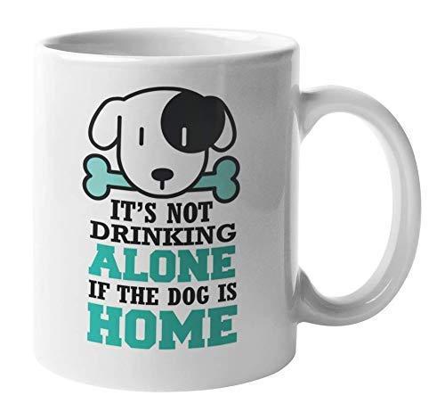 N\A Beber Solo si el Perro está en casa, Taza de café y té para Beber Vino (11 oz)