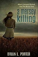 A Mersey Killing: Premium Hardcover Edition