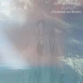 Burn (Tsunami Aki Remix)
