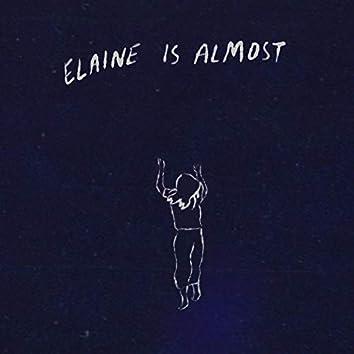 Elaine Is Almost (Original Soundtrack)