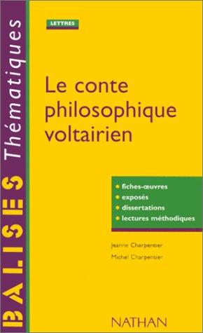 Le Conte Philosophique Voltairien Fiches Oeuvres Exposs Dissertations Lectures Mthodiques