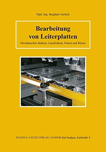 Bearbeitung von Leiterplatten: Mechanisches Bohren, Laserbohren, Fräsen und Ritzen