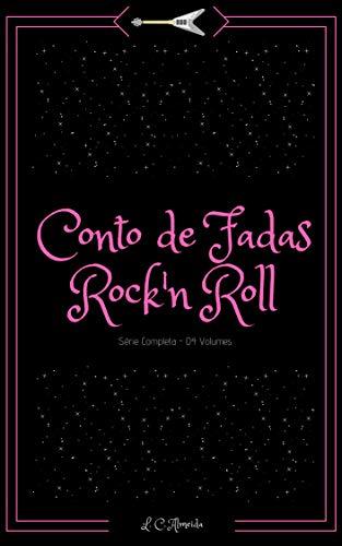 Conto de Fadas Rock'n Roll: Coleção Completa