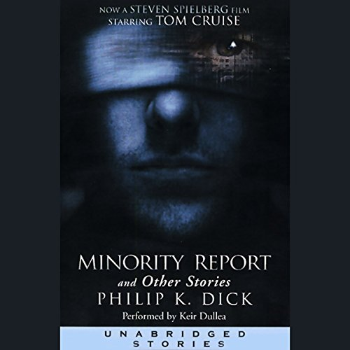 Minority Report and Other Stories (Unabridged Stories) audiobook cover art