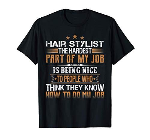 Hair Stylist Trabajo Frase Graciosa En Inglés Camiseta
