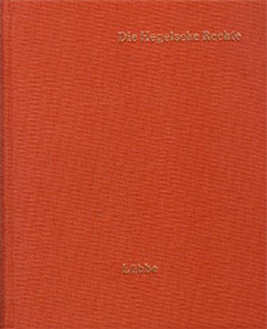 Die Hegelsche Rechte: Texte aus den Werken von F. W. Carové, J. E. Erdmann, K. Fischer, E. Gans, F. F. W. Hinrichs, C. I. Michelet, H. B. Oppenheim, K. Rosenkranz und C. Rössler