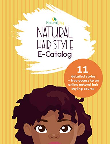 Natural hairstyle e-catalog: 11 detailed simple natural hairstyles plus free access to a natural hair online course (English Edition)