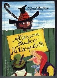 Alles vom Räuber Hotzenplotz. 3 Bände in einem Buch.