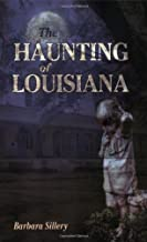 Haunting of Louisiana, The (Haunted America)