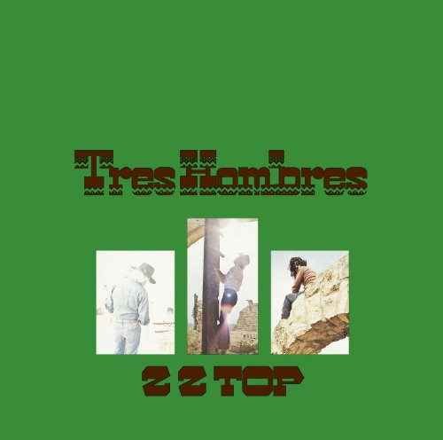 Tres Hombres (Expanded & Remastered)