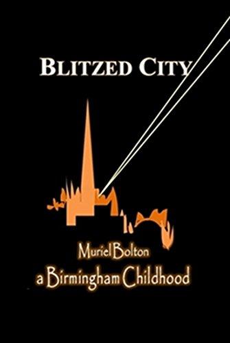 Blitzed City: A Birmingham Childhood (English Edition)