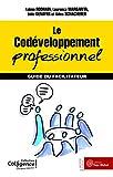 Le codéveloppement professionnel - Guide du facilitateur