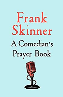 Frank Skinner - A Comedian's Prayer Book