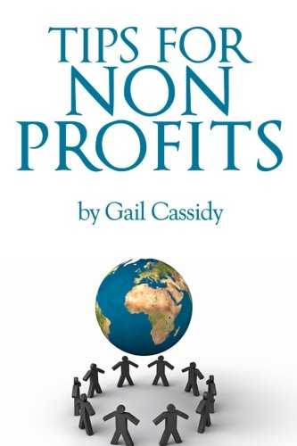 Tips for Non Profits: a primer on communication, fundamental human needs and motivations (Tips Series)