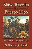 Slave Revolts in Puerto Rico