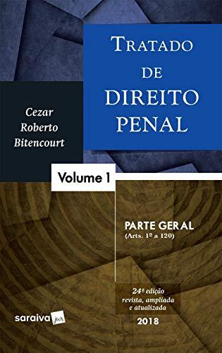 Tratado de Direito Penal 1 Parte Geral