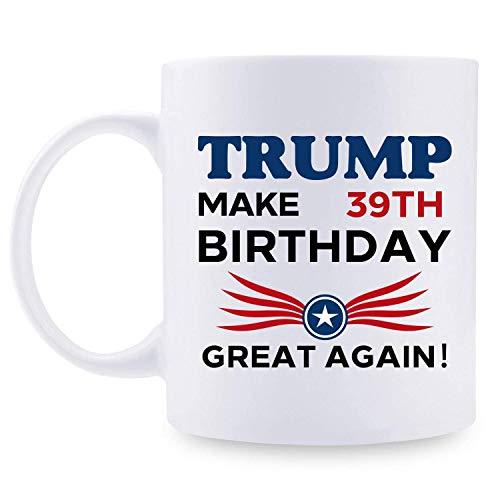 ivertidos regalos de 39 cumpleaños para mujeres - Taza de cumpleaños 39 de Trump, 1981 Regalos de cumpleaños de 39 años, Tazas de broma de feliz cumpleaños 39 para ella, amigo, mamá, hermana, esposa,
