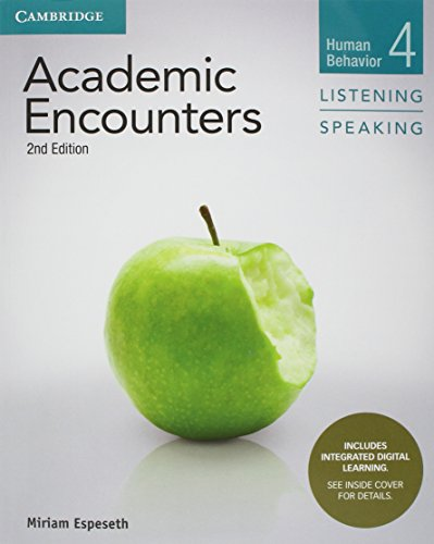 Academic Encounters Level 4 Student's Book Listening and Speaking with Integrated Digital Learning: Human Behavior