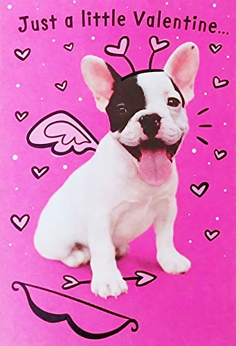 Just A Little Valentine From Me and Cu-Pup - Happy Valentine's Day Greeting Card with French Bulldog Dog