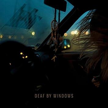Deaf by Windows