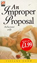 An Improper Proposal: Reluctant Wife