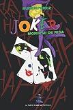 Joker: Morirse De Risa