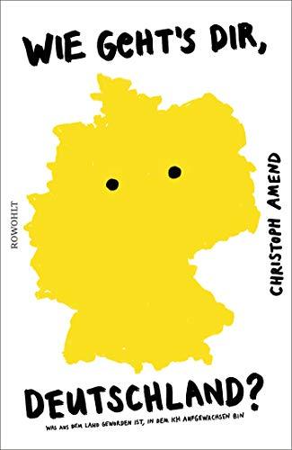 Wie geht's dir, Deutschland?: Was aus...