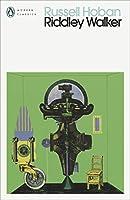 Riddley Walker (Penguin Modern Classics)