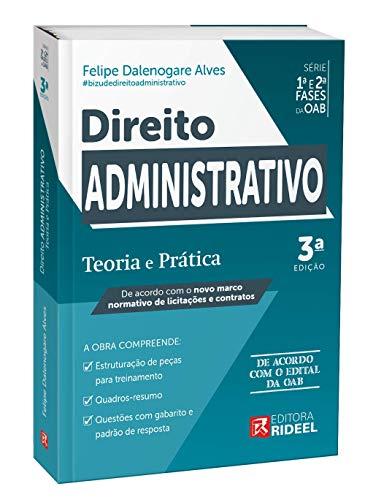 Direito Administrativo - Teoria E Prática - 1ª E 2ª Fase Oab - Ceisc - Rideel