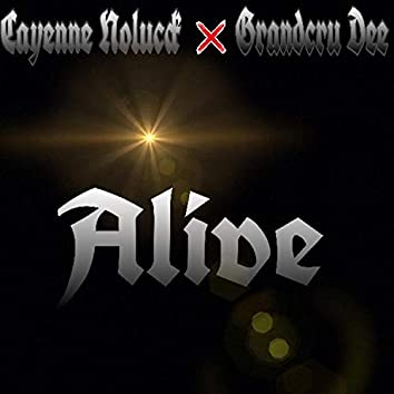 Alive (feat. Grandcru Dee)