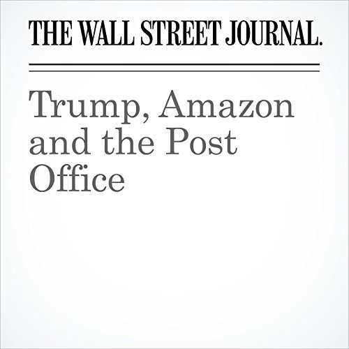 Trump, Amazon and the Post Office audiobook cover art