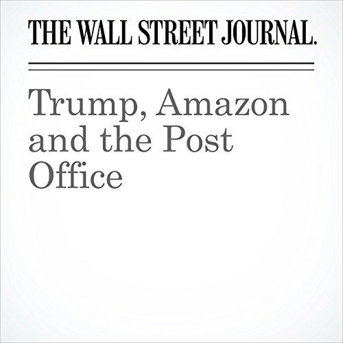 Trump, Amazon and the Post Office copertina