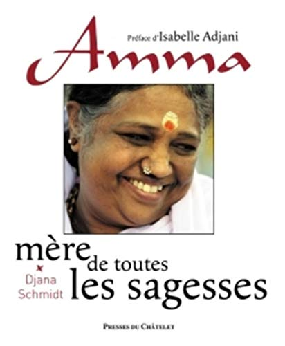 Amma - Mère de toutes les sagesses