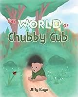 The World of Chubby Cub