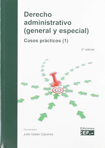 Derecho administrativo (general y especial) Casos prácticos (1)