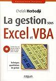 La gestion sous Excel et VBA :Te...